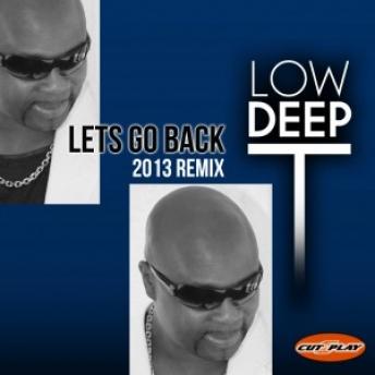 Lets Go Back 2013 Remix